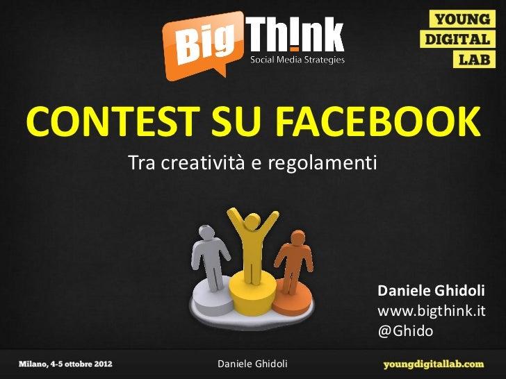 CONTEST SU FACEBOOK    Tra creatività e regolamenti                                Daniele Ghidoli                        ...
