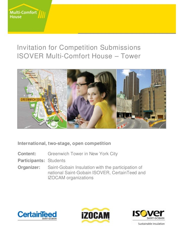 Invitation for Competition SubmissionsISOVER Multi-Comfort House – TowerInternational, two-stage, open competitionContent:...