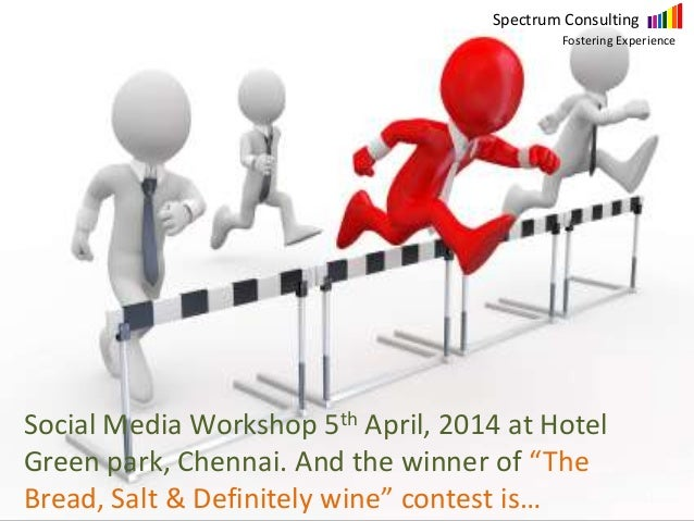 """Social Media Workshop 5th April, 2014 at Hotel Green park, Chennai. And the winner of """"The Bread, Salt & Definitely wine"""" ..."""