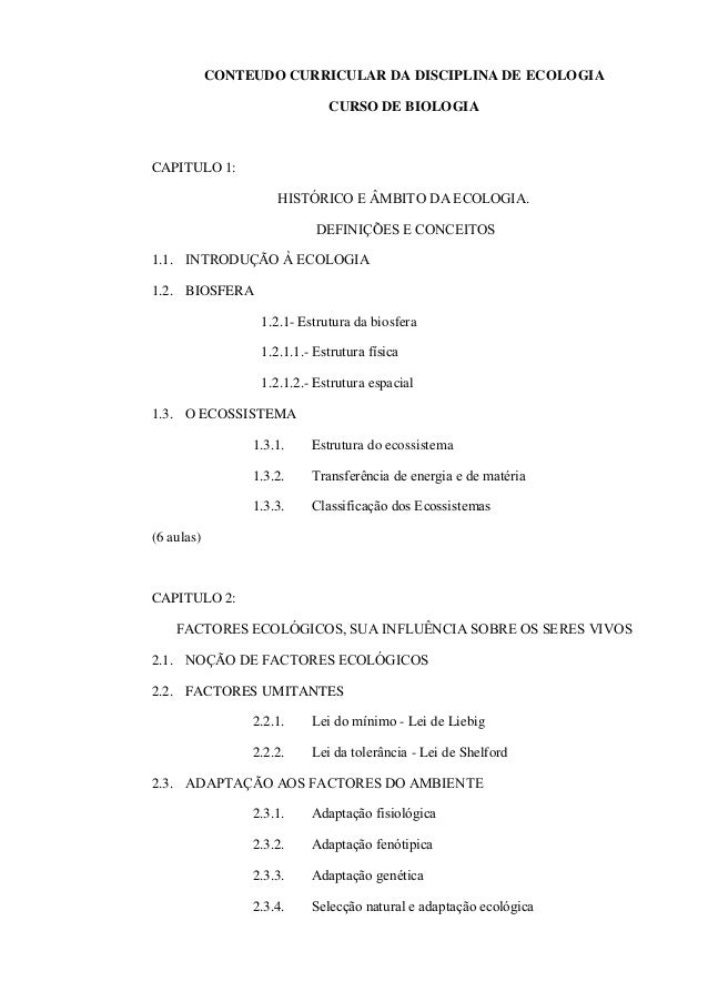 CONTEUDO CURRICULAR DA DISCIPLINA DE ECOLOGIA CURSO DE BIOLOGIA CAPITULO 1: HISTÓRICO E ÂMBITO DA ECOLOGIA. DEFINIÇÕES E C...