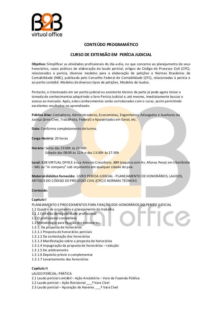 CONTEÚDO PROGRAMÁTICO                          CURSO DE EXTENSÃO EM PERÍCIA JUDICIALObjetivo: Simplificar as atividades pr...