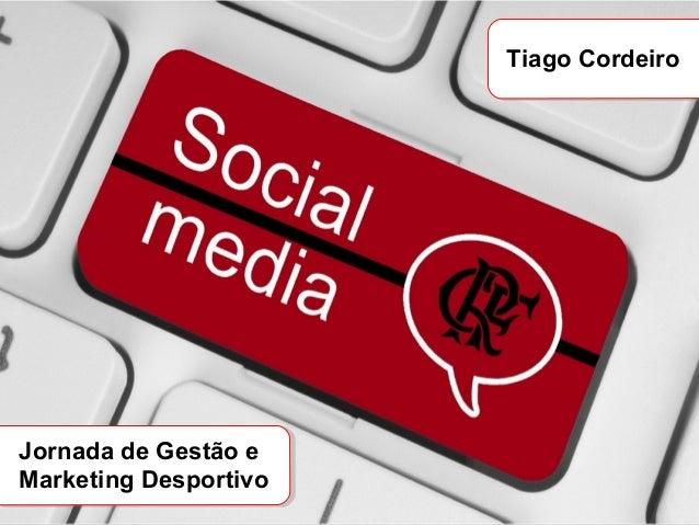 Tiago Cordeiro Jornada de Gestão e Marketing Desportivo