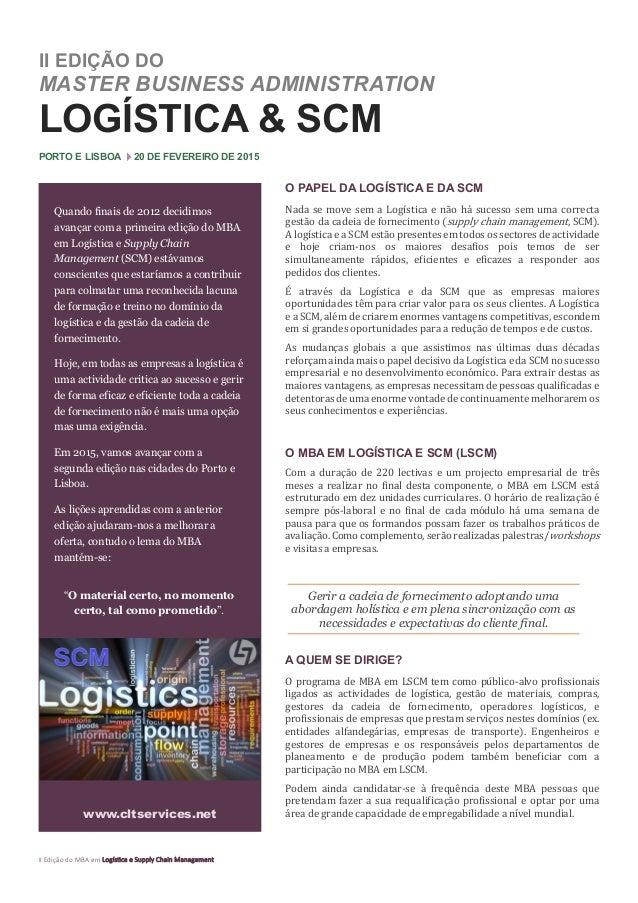 II Edição do MBA em Logística e Supply Chain Management  II EDIÇÃO DO MASTER BUSINESS ADMINISTRATION  LOGÍSTICA & SCM  POR...