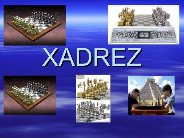 XADREZXADREZ