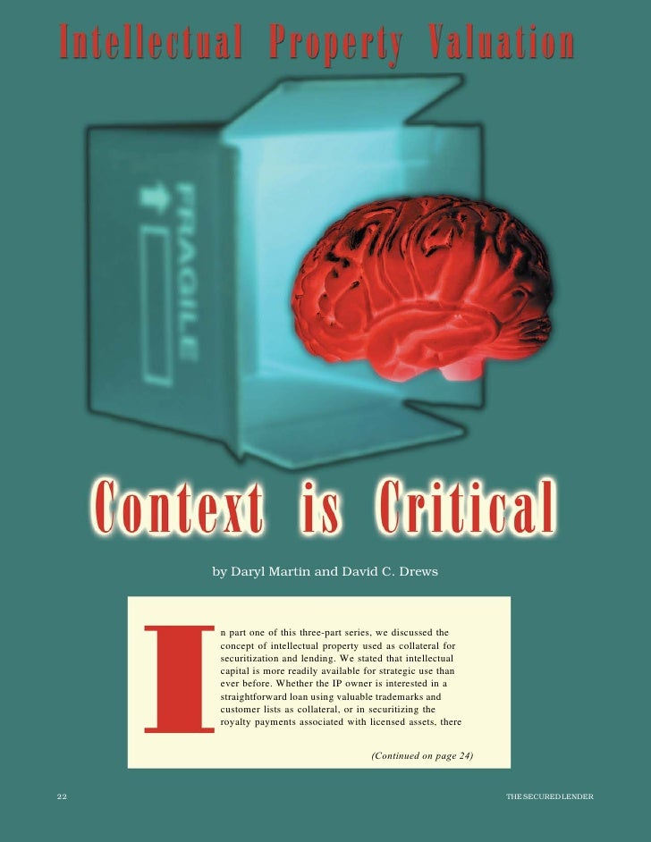 by Daryl Martin and David C. Drews      n part one of this three-part series, we discussed the      concept of intellectua...