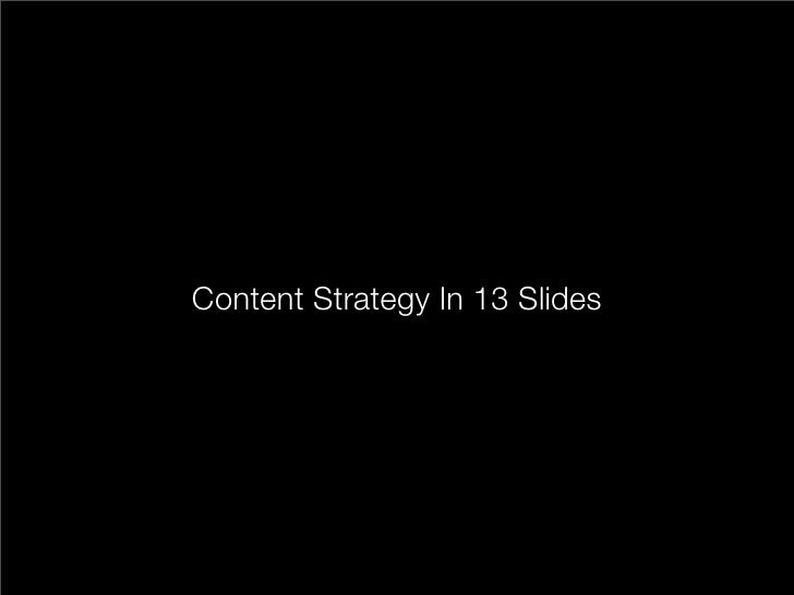 Content Strategy In 13 Slides