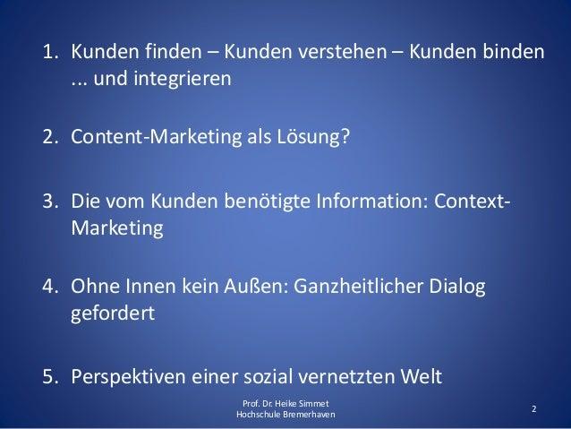 Context Marketing als neuer Erfolgsfaktor - Content-Marketing allein reicht in zukunft nicht mehr aus Slide 2