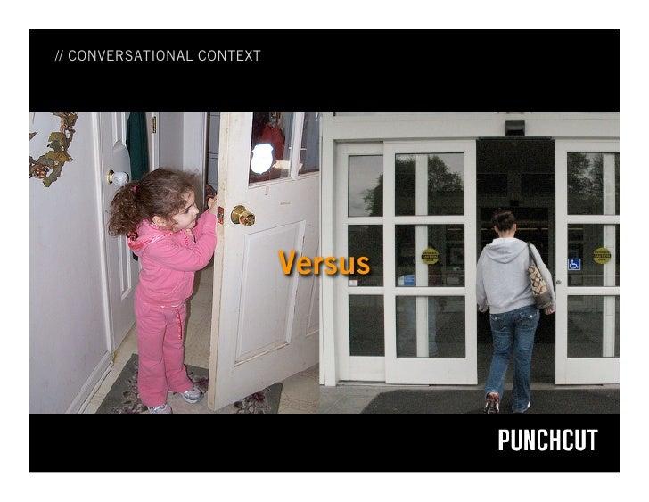 // CONVERSATIONAL CONTEXT                                 Versus