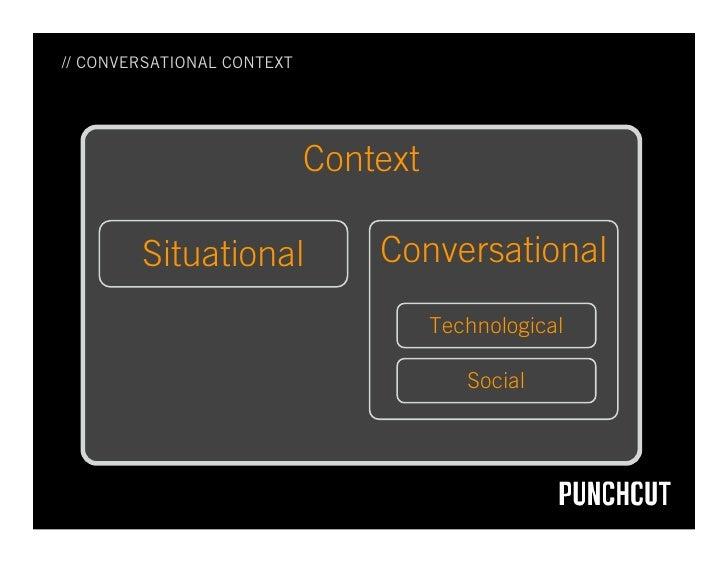// CONVERSATIONAL CONTEXT                                 Context          Situational             Conversational         ...