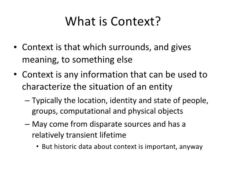describe the particular contextual situation in The general terms high context and low context (popularized by edward hall) are used to describe broad-brush cultural differences between societies.