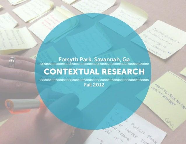 Contextual Research Fall 2012 Forsyth Park, Savannah, Ga