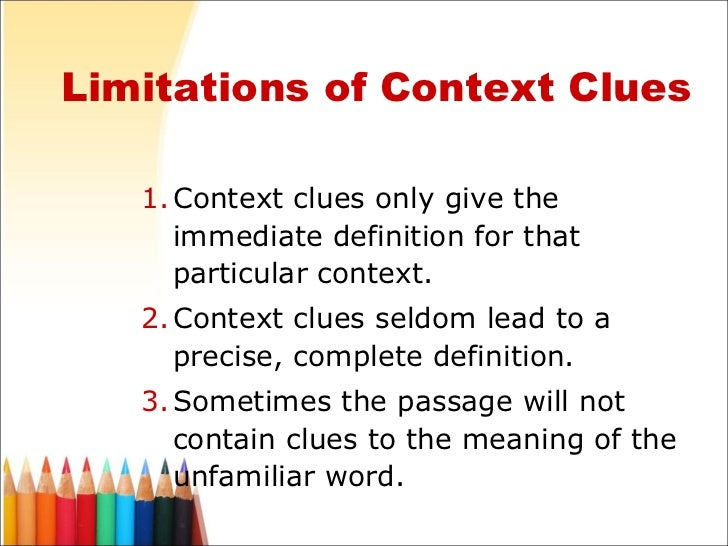 contextual clues These context clues worksheets are great for working with context clues use these context clues for the beginner and intermediate levels.