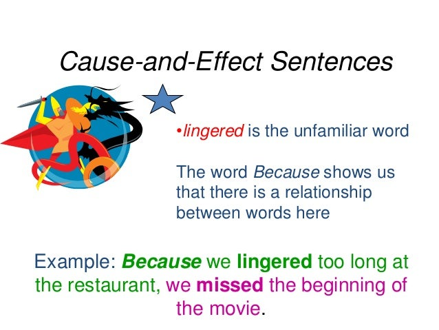 cause and effect relationship examples sentences of onomatopoeia