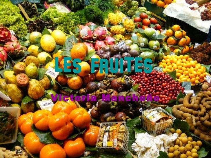 Les fruites   Victoria Mancheño