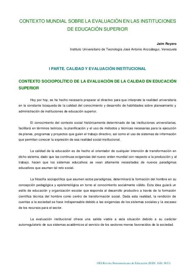 OEI-Revista Iberoamericana de Educación (ISSN: 1681-5653)CONTEXTO MUNDIAL SOBRE LA EVALUACIÓN EN LAS INSTITUCIONESDE EDUCA...