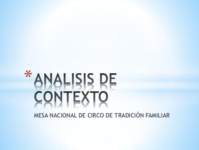MESA NACIONAL DE CIRCO DE TRADICIÓN FAMILIAR *