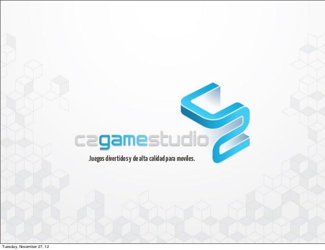 Juegos divertidos y de alta calidad para moviles.Tuesday, November 27, 12