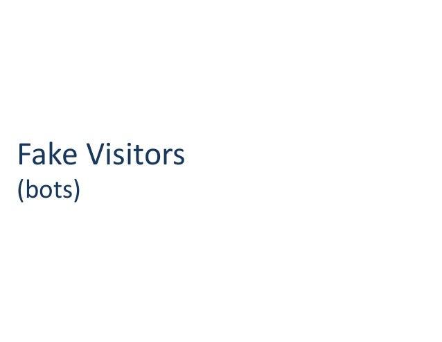 Fake Visitors (bots)