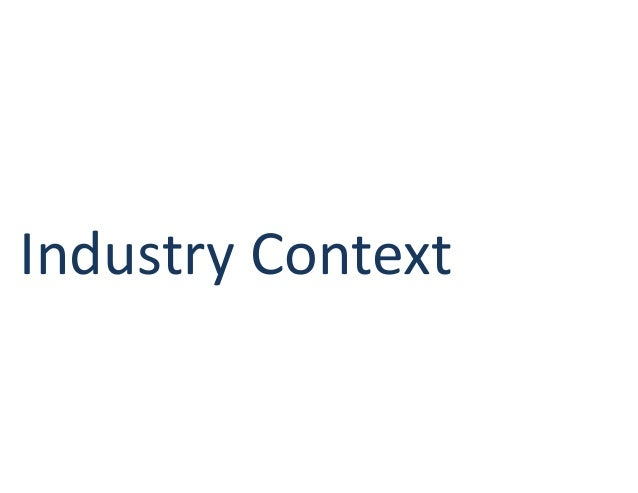 Industry Context