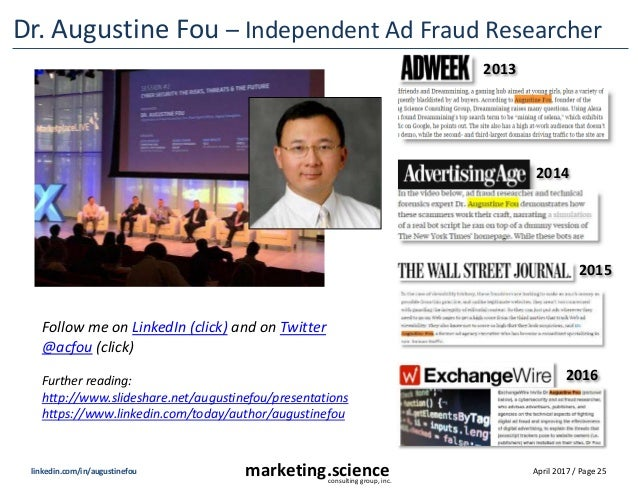 April 2017 / Page 25marketing.scienceconsulting group, inc. linkedin.com/in/augustinefou Dr. Augustine Fou – Independent A...
