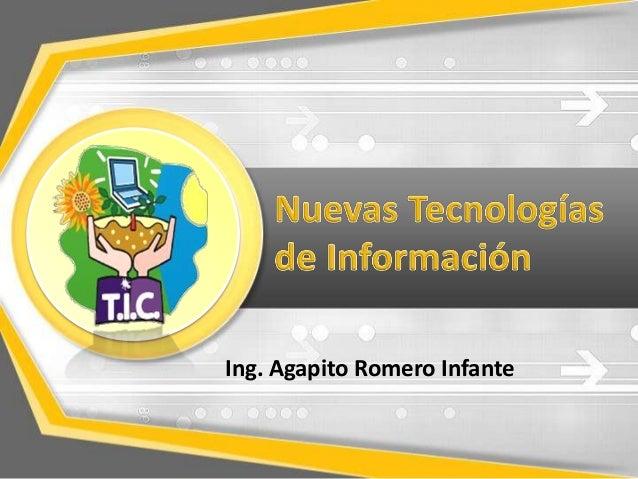 Ing. Agapito Romero Infante