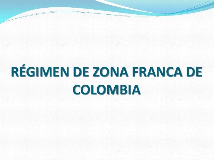 Zonas  francas en Colombia Slide 3