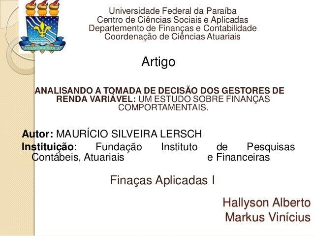 Universidade Federal da Paraíba Centro de Ciências Sociais e Aplicadas Departemento de Finanças e Contabilidade Coordenaçã...