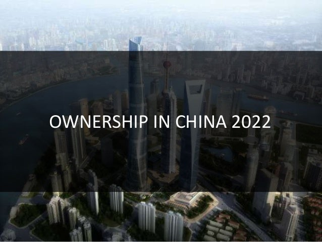 OWNERSHIP IN CHINA 2022