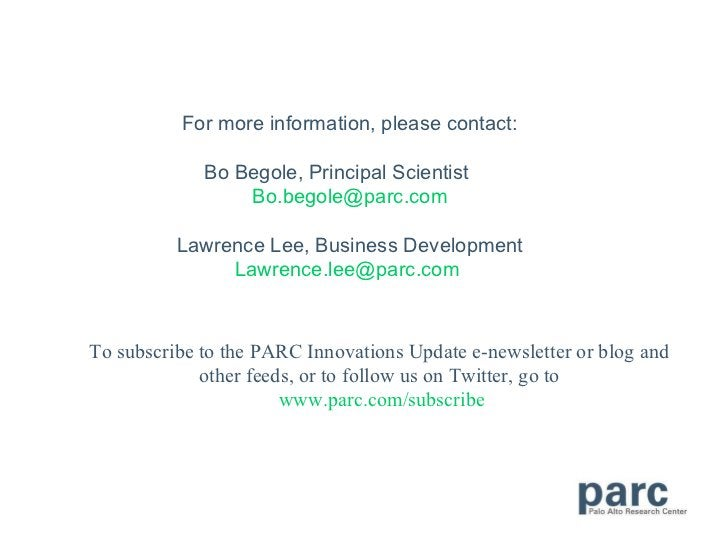 To subscribe to the PARC Innovations Update e-newsletter or blog and other feeds, or to follow us on Twitter, go to   www....