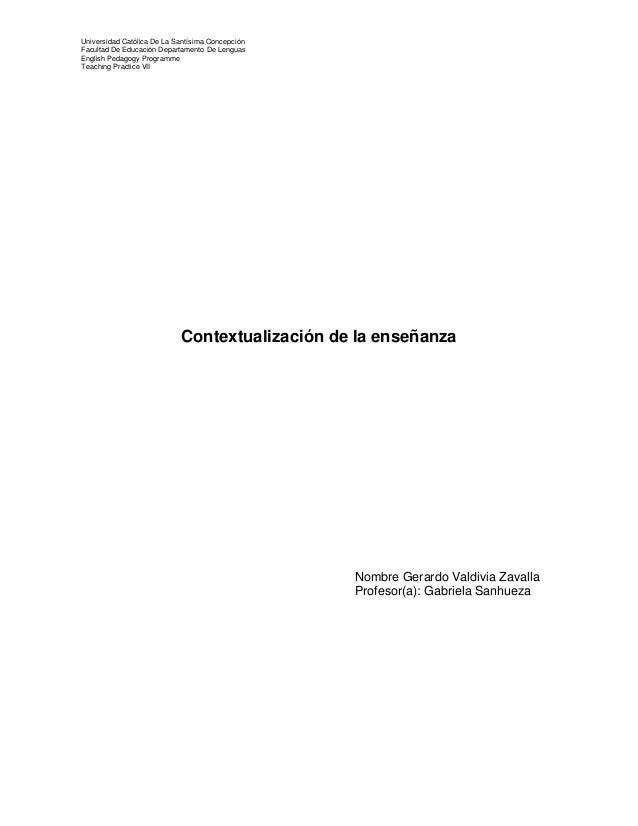 Universidad Católica De La Santísima Concepción Facultad De Educación Departamento De Lenguas English Pedagogy Programme T...