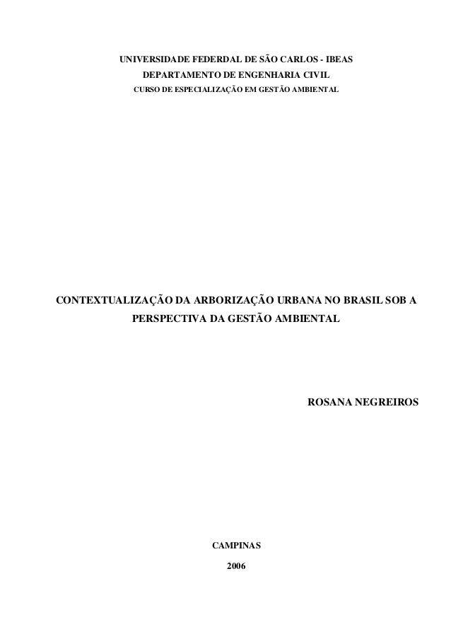 UNIVERSIDADE FEDERDAL DE SÃO CARLOS - IBEAS DEPARTAMENTO DE ENGENHARIA CIVIL CURSO DE ESPECIALIZAÇÃO EM GESTÃO AMBIENTAL C...
