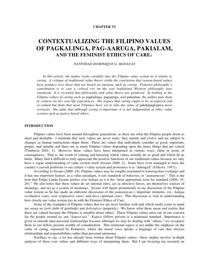 CHAPTER VI<br /> <br /> <br />CONTEXTUALIZING THE FILIPINO VALUES<br />OF PAGKALINGA, PAG-AARUGA, PAKIALAM,<br />AND THE F...