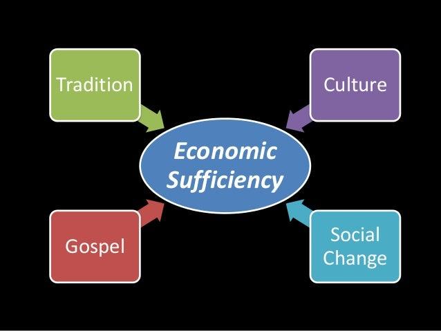 Tradition Culture  Economic  Sufficiency  Gospel  Social  Change