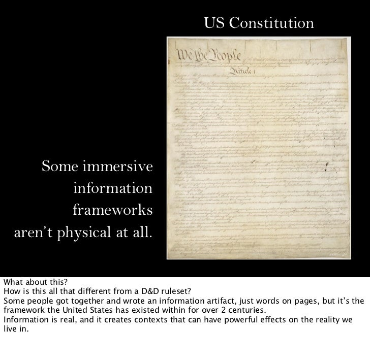 US Constitution      Some immersive           information           frameworks  aren't physical at all.                   ...