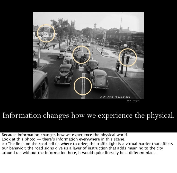 flickr - uicdigitalInformation changes how we experience the physical.Because information changes how we experience the ph...