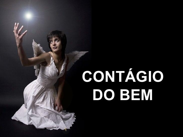 CONTÁGIO DO BEM