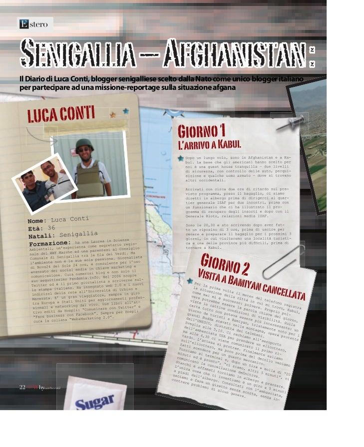 Il Diario di Luca Conti, blogger senigalliese scelto dalla Nato come unico blogger italianoper partecipare ad una missione...