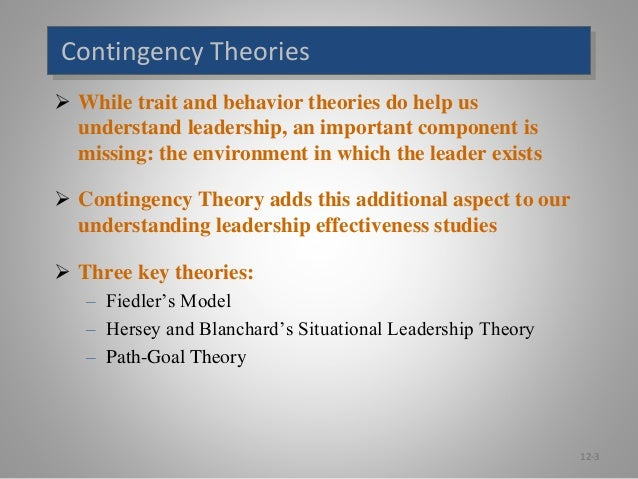 contigency theory Contingency theory fielder (1964, 34) cites that a contingency theory is connected to path objective it further reveals the manner in which traits of individuals in leadership affected the performance of employees.