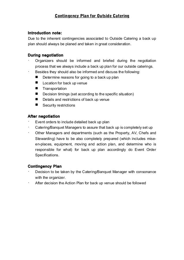 Contingency Plan for Outside CateringIntroduction note:Due to the inherent contingencies associated to Outside Catering a ...