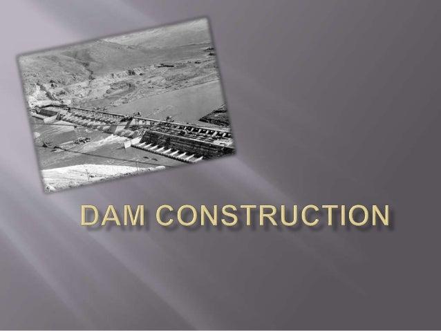  Arch dams  Gravity dams  Arch- gravity dams  Barrages dams  Embankments dams