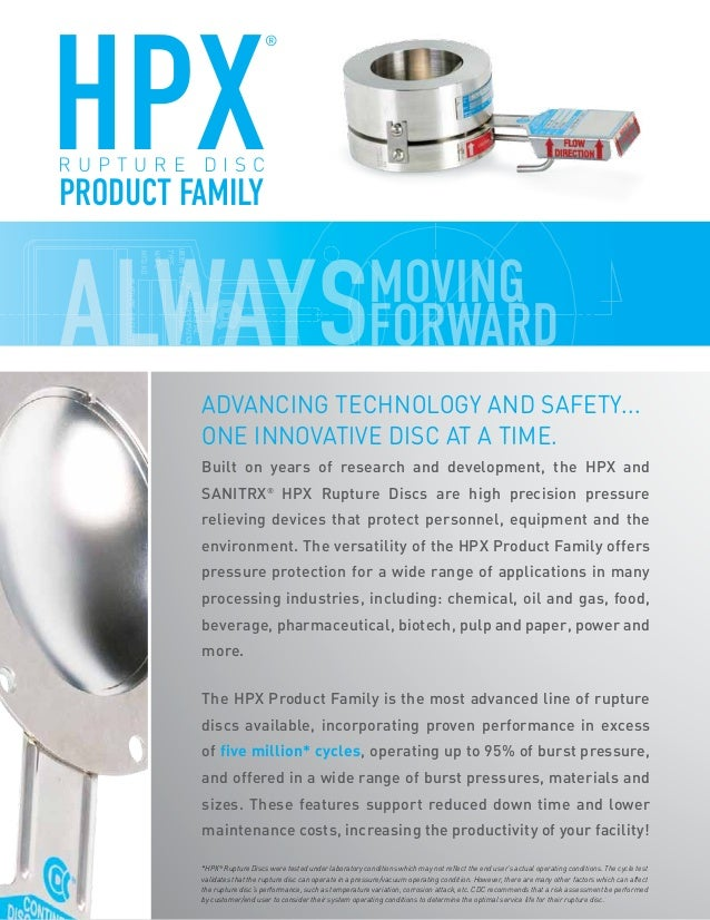 Built on years of research and development, the HPX and SANITRX® HPX Rupture Discs are high precision pressure relieving ...