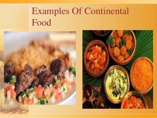 Continental food and meal for About continental cuisine