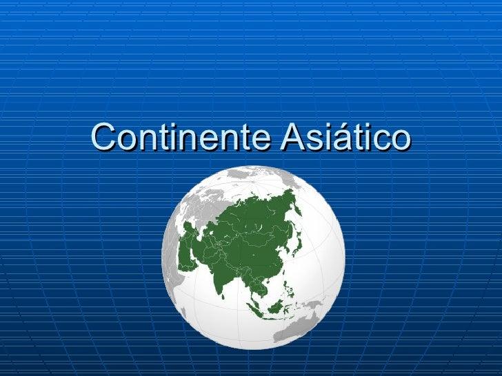 Continente Asiático