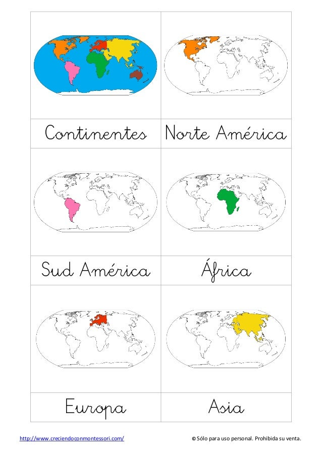 http://www.creciendoconmontessori.com/ © Sólo para uso personal. Prohibida su venta. Continentes Norte América Sud América...