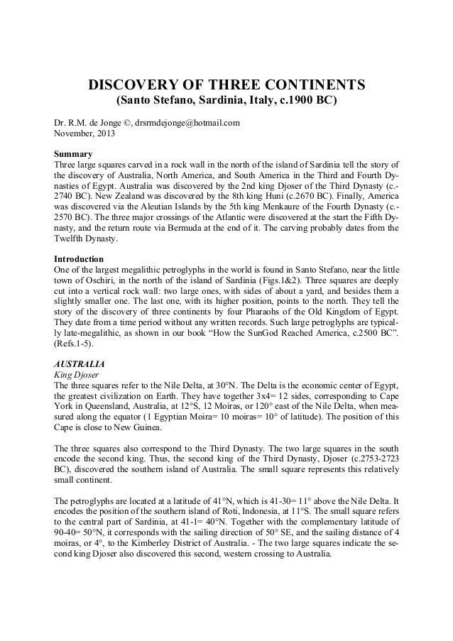 DISCOVERY OF THREE CONTINENTS (Santo Stefano, Sardinia, Italy, c.1900 BC) Dr. R.M. de Jonge ©, drsrmdejonge@hotmail.com No...