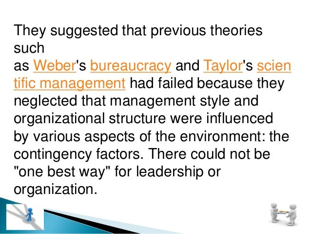 They suggested that previous theories such as Weber's bureaucracy and Taylor's scien tific management had failed because t...