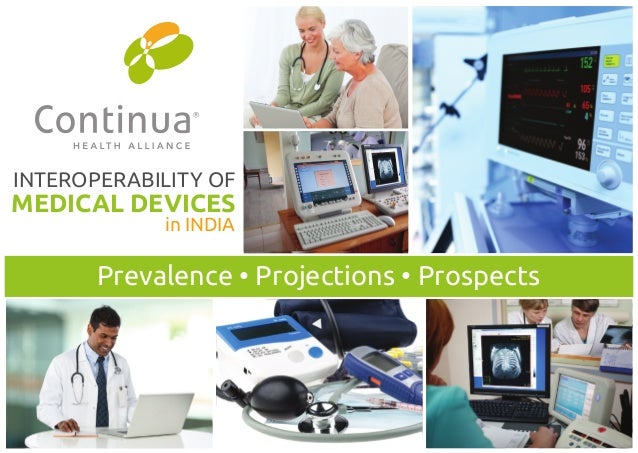 INTEROPERABILITY OF  MEDICAL DEVICES  in INDIA  3UHYDOHQFHr3URMHFWLRQVr3URVSHFWV