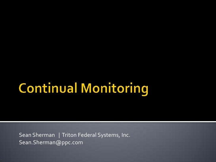 Continual Monitoring