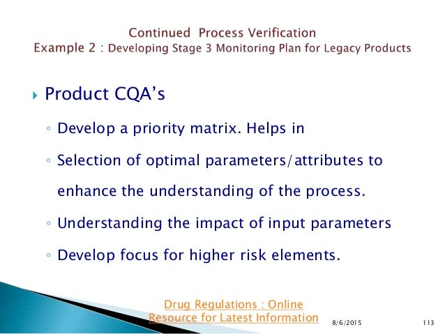  Product CQA's ◦ Develop a priority matrix. Helps in ◦ Selection of optimal parameters/attributes to enhance the understa...