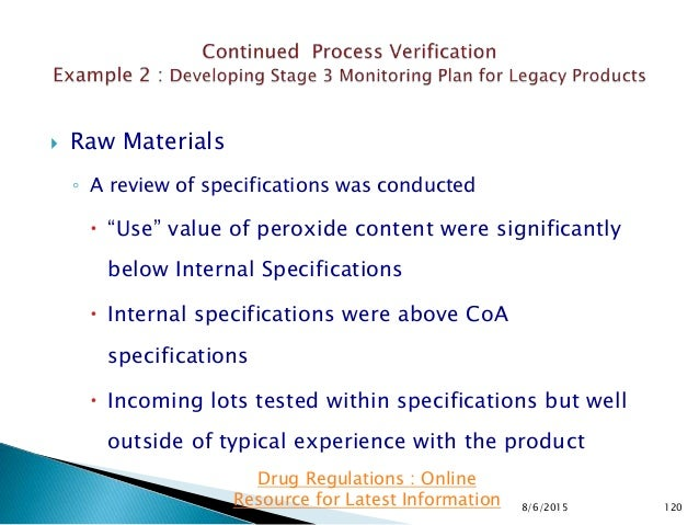 """ Raw Materials ◦ A review of specifications was conducted  """"Use"""" value of peroxide content were significantly below Inte..."""
